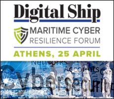 Digital Ship The Maritime Cyber Resilience Forum, Athens, 25 April 2017