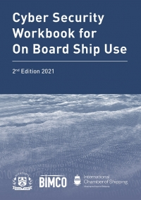 Cyber Security Workbook for On Board Ship Use. Image courtesy of ICS.